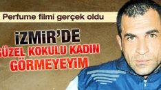 İzmir'e korku salan seri katilin cezası
