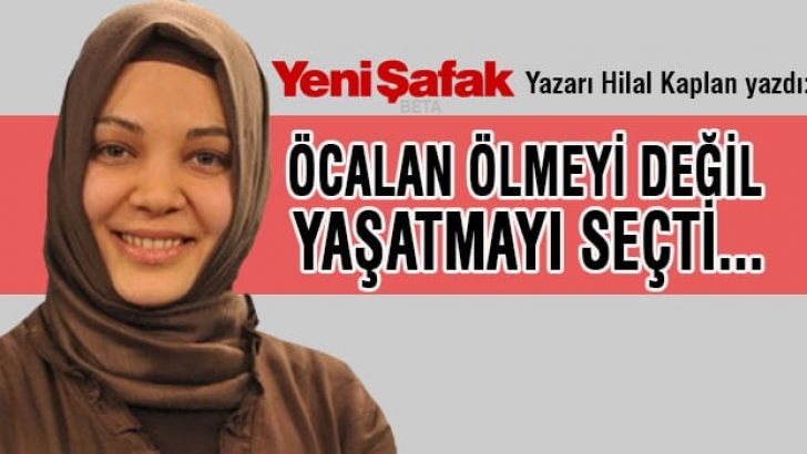 'Bir zamanlar ölmeye hazır olan Öcalan, şimdi yaşatmaya hazır'