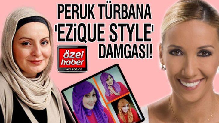 Peruk türbana 'Ezique Style' damgası!