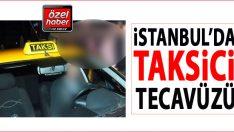 İstanbul'da taksici tecavüzü