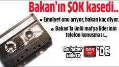 İşte Bakan'la Alaattin Çakıcı'nın telefon konuşması…