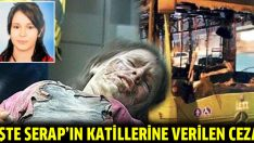 Serap'ın katillerine verilen ceza belli oldu