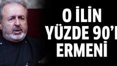 Ateşyan: Tunceli'nin yüzde 90'ı Ermeni