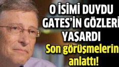 Gates'in gözlerini dolduran Jobs sorusu