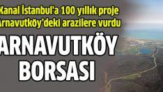 Arnavutköy'de arsa borsası