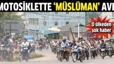 Myanmar'da motosikletle Müslüman avı!