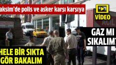 Taksim'de polis ve asker karşı karşıya geldi