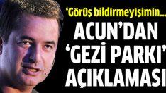 Acun Ilıcalı'dan 'Gezi Parkı' açıklaması