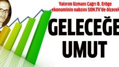 Ekonomi ve finans yorumları ile Eröğe SON.TV'de