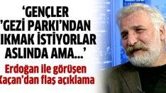 Hasan Kaçan: Gençler Gezi'den çıkmak istiyor ama…
