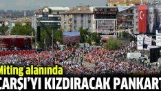 AK Parti Ankara mitinginde Çarşı'yı kızdıracak pankart