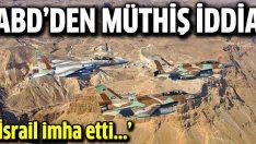ABD: Füzeleri İsrail imha etti!