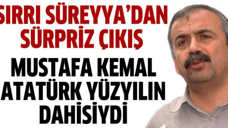 Sırrı Süreyya Önder'den Atatürk sürprizi