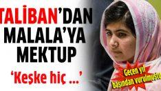 Taliban'dan Malala'ya mektup