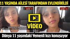 Dünya 11 yaşındaki Yemenli kızı konuşuyor