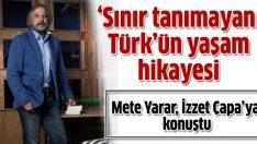 Sınır tanımayan Türk'ün yaşam hikayesi