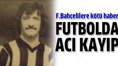 Fenerbahçe'nin eski futbolcusu ercan vefat etti