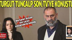 Moskof Recep Turgut Tunçalp'dan çarpıcı açıklamalar