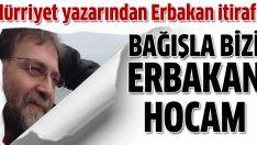 Ahmet Hakan Coşkun: Bağışla bizi hocam