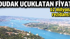 İstanbul'da 12 milyona rezidans!