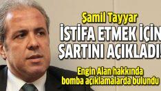 Şamil Tayyar: Engin Alan'ın Apo'yu getirdiği ispatlansın istifa ederim