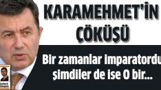 Karamehmet'in büyük çöküşü