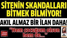 Evlatlık arayan Bekir'in skandal ilanı