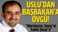 Uslu'dan Erdoğan'a övgü dolu yazı