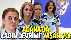 Adana'da 'kadın devrimi' yaşanıyor