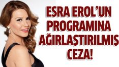 Esra Erol'un programına rtükten ceza