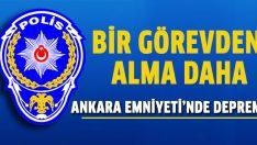 Ankara Asayiş Şube Müdürü Ömer Barlas görevinden alındı