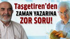 Taşgetiren'den Ahmet Turan Alkan cevap!