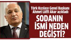 Türk Kızılay'ı isim değişikliği ile ilgili konuştu