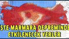 İşte Marmara depreminde etkilenecek yerler