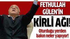 Fethullah Gülen'in kirli ağı