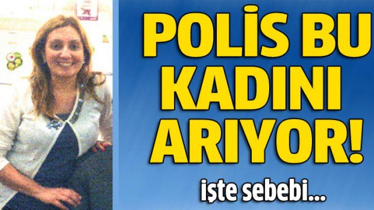 Düriye Sema Seyhanoğlu aranıyor