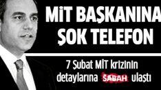 MİT Müsteşarı Hakan Fidan'a gelen şok telefon: 'Ben Savcı Sarıkaya ifadeye bekliyorum'