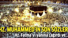 Hz. Muhammed'in son sözleri