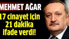 Mehmet Ağar 21 dakika ifade verdi!