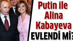 Putin ve Alina Kabayeva evlendi mi?