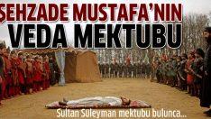 Şehzade Mustafa'nın veda mektubu