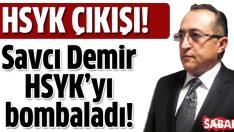 Savcı Mehmet Demir'den HSYK çıkışı!