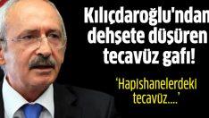 Kılıçdaroğlu'ndan dehşete düşürecek gaf!
