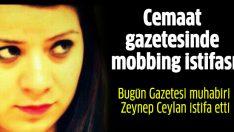 Bugün Gazetesi muhabiri Zeynep Ceylan istifa etti