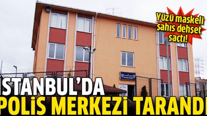 Alibeyköy'de polis karakolu tarandı