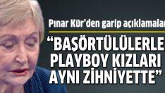 Pınar Kür'den garip açıklamalar