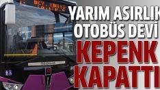 Otobüs devi Tezeller kepenk kapattı!