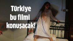 Türkiye bu filmi konuşacak!