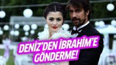 Deniz Çakır'dan İbrahim Çelikkol'a gönderme