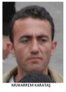 Yunanistan'da olduğu değerlendirilen DHKP-C örgüt üyesi Muharrem Karataş